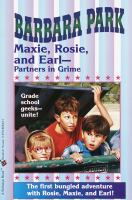 Maxie, Rosie, and Earl-- Partners in Grime