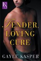 Tender, Loving Cure
