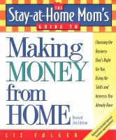 The Stay-at-home Mom's Guide to Making Money From Home