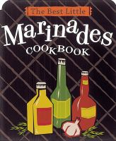 The Best Little Marinades Cookbook