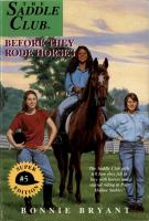 Before They Rode Horses