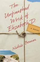 The Unfinished Work of Elizabeth D