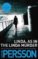 Linda, as in the Linda Murder