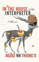 In the house of the interpreter : a memoir