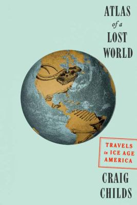 Cover image for Atlas of A Lost World
