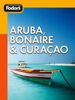 Fodor's Aruba, Bonaire & Curacao