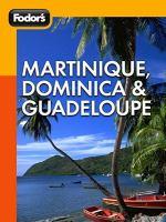 Martinique, Dominica & Guadeloupe
