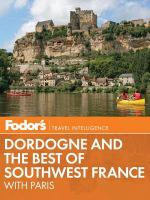 Fodor's Dordogne & the Best of Southwest France