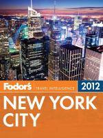 Fodor's 2012 New York City