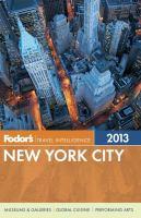 Fodor's 2013 New York City