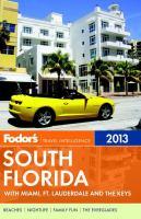 Fodor's South Florida, 2013