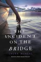 Incident on the Bridge