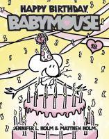 Happy Birthday, Babymouse!