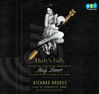 Hedy's folly : [sound recording (unabridged book on CD)] the life and breakthrough inventions of Hedy Lamarr, the most beautiful woman in the world