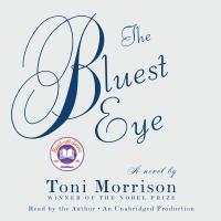 The Bluest Eye: [a Novel]