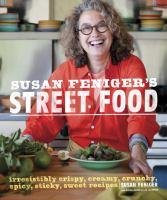 Susan Feniger's Street Food