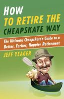 Image: How to Retire the Cheapskate Way
