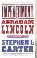 The Impeachment of Abraham Lincoln