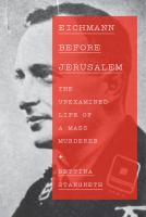 Eichmann Before Jerusalem