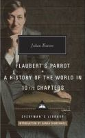 Flaubert's Parrot ; A History of the World in 10 1/2 Chapters
