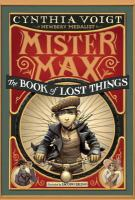 Mister Max : The Book Of Lost Things