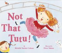Not That Tutu!