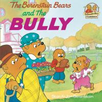 The Berenstain Bears and the Bully\h[ebook]