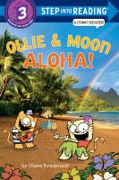 Ollie & Moon, Aloha!