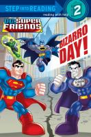 Bizarro Day!