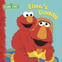 Elmo's Daddy