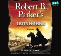 Robert B. Parker's Ironhorse