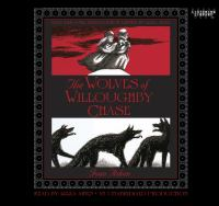 The wolves of Willoughby Chase