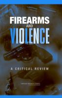 Firearms and Violence