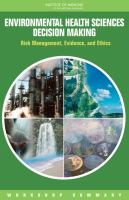 Environmental Health Sciences Decision Making