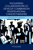 Facilitating Collaborations to Develop Combination Investigational Cancer Therapies