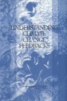Understanding Climate Change Feedbacks