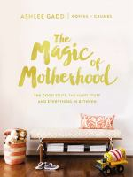 The Magic of Motherhood
