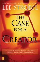 The Case for A Creator