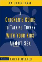 A Chicken's Guide to Talking Turkey With your Kids About Sex