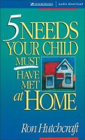 5 Needs your Child Must Have Met at Home