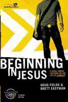 Beginning in Jesus
