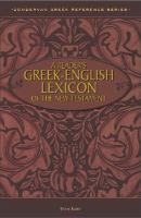 A Reader's Greek-English Lexicon of the New Testament, and A Beginner's Guide for the Translation of New Testament Greek