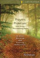 Prayers & Promises When Facing A Life-threatening Illness