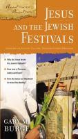 Jesus and the Jewish Festivals