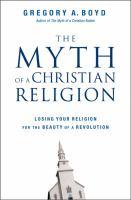 The Myth of A Christian Religion