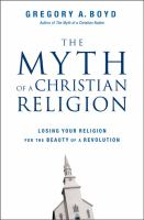 The Myth of A Christian Religion