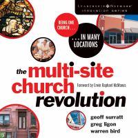 The Multi-site Church Revolution