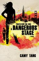 A dangerous stage : a novel