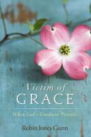 Victim of Grace