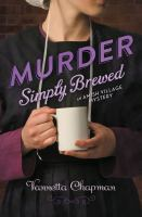 Murder Simply Brewed [electronic Resource - EBook]